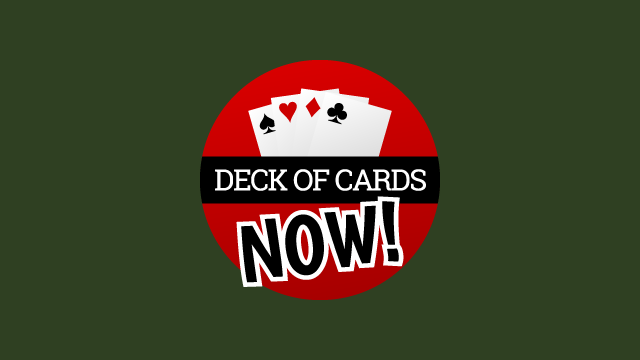 Deck of Cards Now!